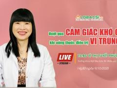 livestream vuot qua cam giac kho chiu khi uong thuoc dieu tri vi trung hp