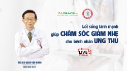 livestream loi song lanh manh giup cham soc giam nhe cho benh nhan ung thu trong mua covid 19