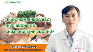 thuoc nam thuoc bac thuc duong co vai tro gi trong dieu tri benh ung thu